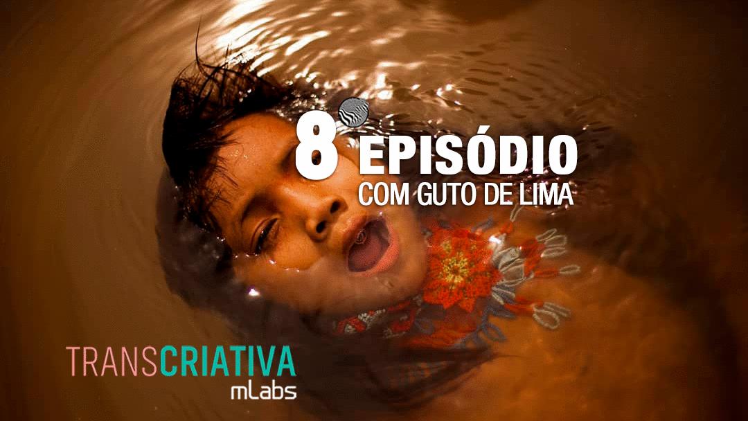 Transcriativa mLabs Episódio 8: Criatividade é meditar