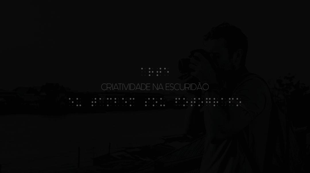 DÁ ONDE VEM A LUZ? O PROCESSO CRIATIVO DE FOTÓGRAFOS CEGOS!