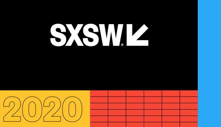 SXSW Sessions 2020: 08 insights para soluções criativas voltadas ao trabalho e à sociedade.