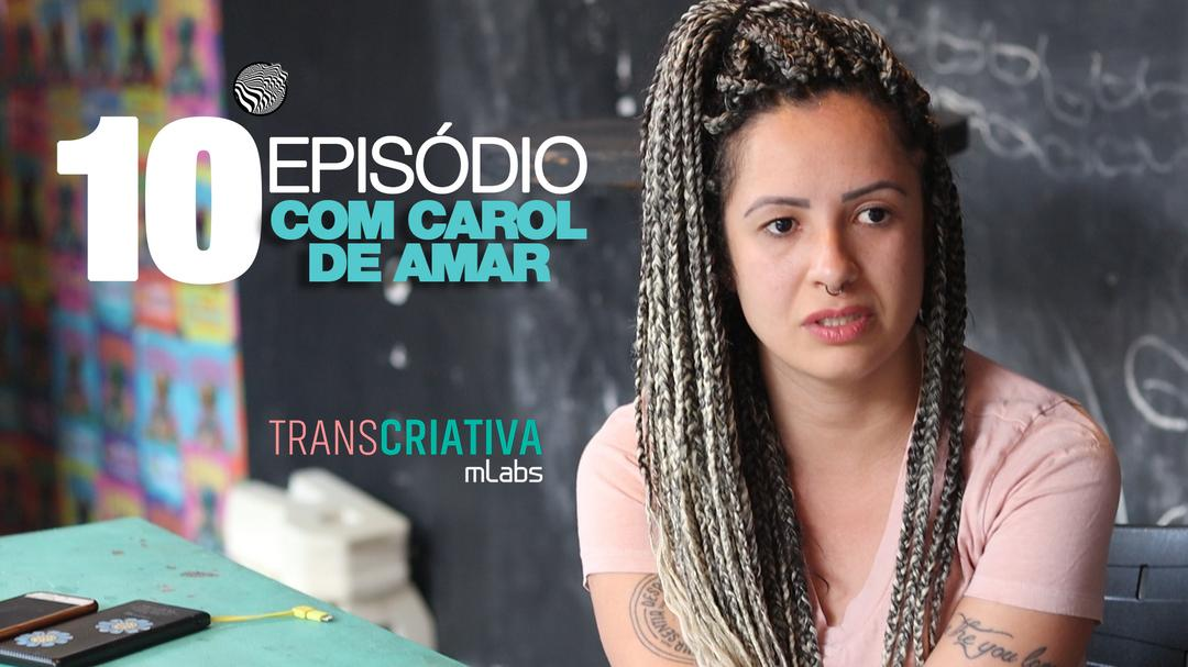 Transcriativa mLabs Episódio 10: Criatividade é inclusão