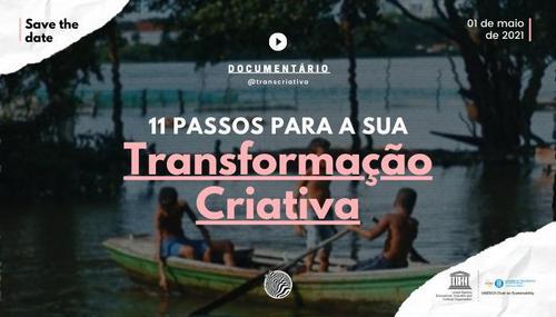 '11 Passos para sua Transformação Criativa' o Documentário