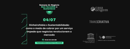 Dinheirofobia X Sustentabilidade [Aula 4]