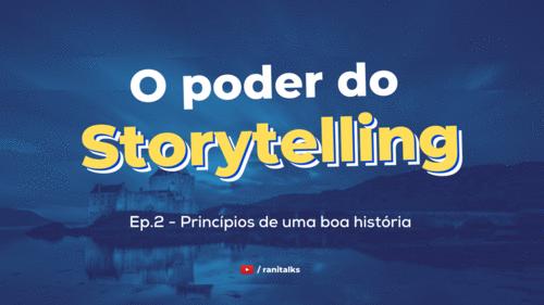 O Poder do Storytelling
